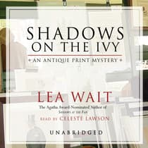 Shadows on the Ivy by Lea Wait audiobook
