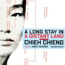 A Long Stay in a Distant Land by Chieh Chieng audiobook