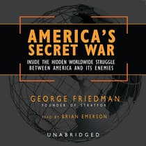 America's Secret War by George Friedman audiobook