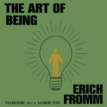 The Art of Being by Erich Fromm audiobook