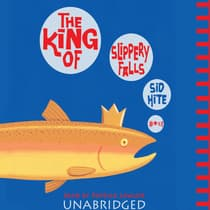 The King of Slippery Falls by Sid Hite audiobook