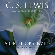 A Grief Observed by C. S. Lewis audiobook