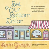 Bet Your Bottom Dollar by Karin Gillespie audiobook