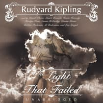 The Light That Failed by Rudyard Kipling audiobook