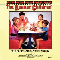 The Chocolate Sundae Mystery by Gertrude Chandler Warner audiobook