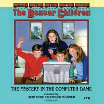 The Mystery in the Computer Game by Gertrude Chandler Warner audiobook