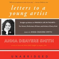 Letters to a Young Artist by Anna Deavere Smith audiobook