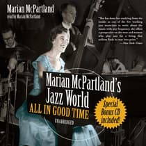 Marian McPartland's Jazz World by Marian McPartland audiobook