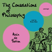 The Consolations of Philosophy by Alain de Botton audiobook