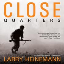 Close Quarters by Larry Heinemann audiobook