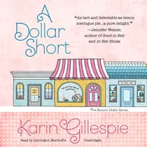 A Dollar Short by Karin Gillespie audiobook