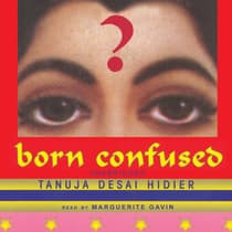 Born Confused by Tanuja Desai Hidier audiobook