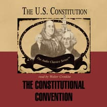 The Constitutional Convention by George H. Smith audiobook