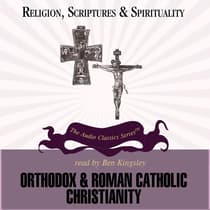 Orthodox and Roman Catholic Christianity by Jean Porter audiobook