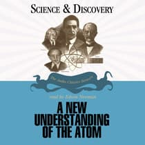 A New Understanding of the Atom by John T. Sanders audiobook