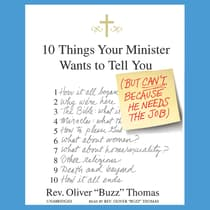 "10 Things Your Minister Wants to Tell You by Oliver ""Buzz"" Thomas audiobook"