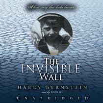 The Invisible Wall by Harry Bernstein audiobook