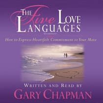 The Five Love Languages by Gary D. Chapman audiobook