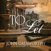 To Let by John Galsworthy audiobook
