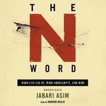 The N Word by Jabari Asim audiobook