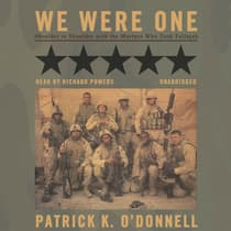 We Were One by Patrick K. O'Donnell audiobook