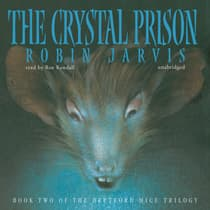 The Crystal Prison by Robin Jarvis audiobook