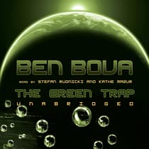 The Green Trap by Ben Bova audiobook