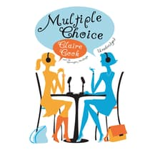 Multiple Choice by Claire Cook audiobook