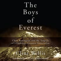The Boys of Everest by Clint Willis audiobook