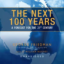 The Next 100 Years by George Friedman audiobook