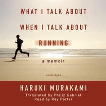 What I Talk about When I Talk about Running by Haruki Murakami audiobook
