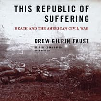 This Republic of Suffering by Drew Gilpin Faust audiobook