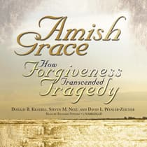 Amish Grace by Donald B. Kraybill audiobook