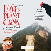 Lost on Planet China by J. Maarten Troost audiobook