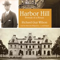Harbor Hill by Richard Guy Wilson audiobook