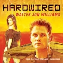 Hardwired by Walter Jon Williams audiobook
