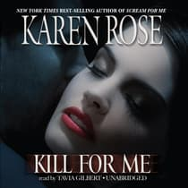 Kill for Me by Karen Rose audiobook
