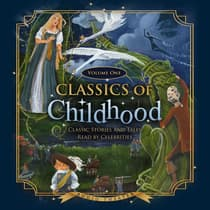 Classics of Childhood, Vol. 1 by various authors audiobook