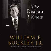 The Reagan I Knew by William F. Buckley audiobook