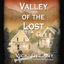 Valley of the Lost by Vicki Delany audiobook