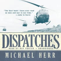 Dispatches by Michael Herr audiobook