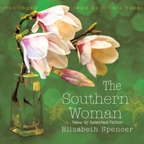 The Southern Woman by Elizabeth Spencer audiobook