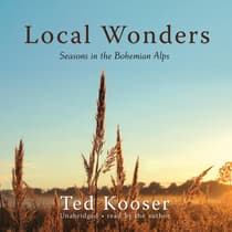 Local Wonders by Ted Kooser audiobook
