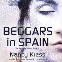 Beggars in Spain by Nancy Kress audiobook