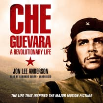 Che Guevara by Jon Lee Anderson audiobook