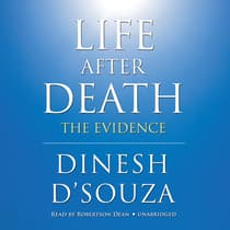 Life after Death by Dinesh D'Souza audiobook
