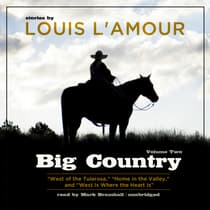 Big Country, Vol. 2 by Louis L'Amour audiobook
