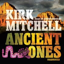 Ancient Ones by Kirk Mitchell audiobook