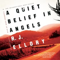 A Quiet Belief in Angels by R. J. Ellory audiobook