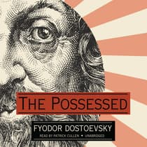 The Possessed by Fyodor Dostoevsky audiobook